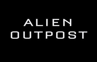 Alien Outpost starring Douglas Tait, Adrian Paul, Reiley McClendon, Rick Ravanello, Joe Reegan, Sven Ruygrok, Matthew Holmes, Darron Meyer and Andy Davoli.