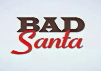 Bad Santa movie trailer Christmas Thornton Coen Brothers