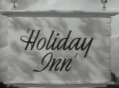 Holiday Inn classic Christmas movie trailer Crosby Astaire Irving Berlin