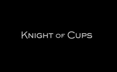 Knight of Cups movie trailer Christian Bale Cate Blanchett Natalie Portman