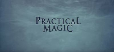 Practical Magic movie film trailer romance comedy halloween witch spells magic love death Sandra Bullock Nicole Kidman