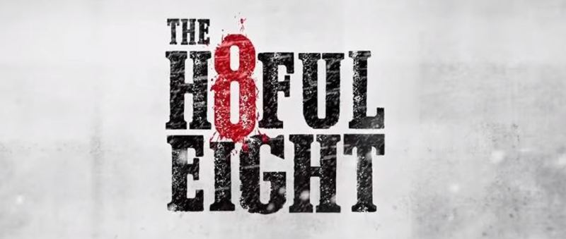 The Hateful Eight movie film cinema trailer western america Samuel L. Jackson Kurt Russell Jennifer Jason Leigh Quentin Tarantino 