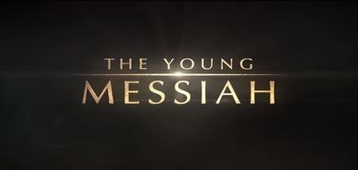 The Young Messiah movie film trailer Bible Jesus drama Christianity God Sean Bean David Bradley