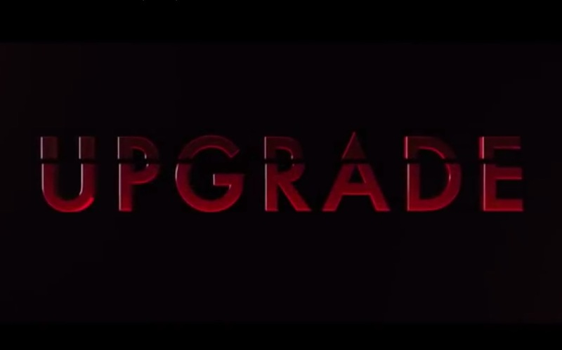 Upgrade stars Logan Marshall-Green, Michael M. Foster, Betty Gabriel, Harrison Gilbertson, Benedict Hardie, Clayton Jacobson, Sachin Joab, Christopher Kirby, Melanie Vallejo, and Simon Maiden.